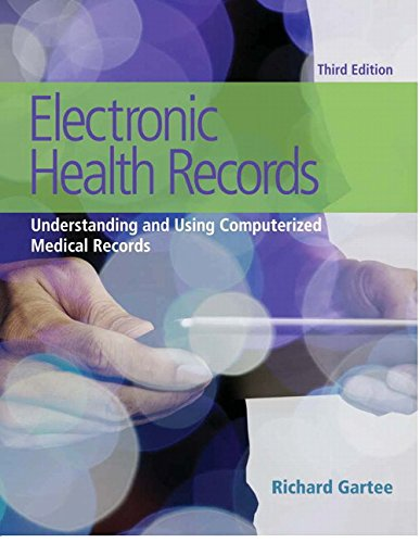 134458788 - Electronic Health Records: Understanding and Using Computerized Medical Records Plus NEW MyHealthProfessions Lab with Pearson eText-- Access Card Package (3rd Edition)