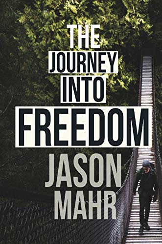 The Journey Into Freedom