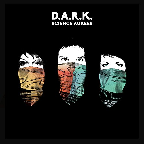 D.A.R.K.-Science Agrees-CD-FLAC-2016-NBFLAC Download