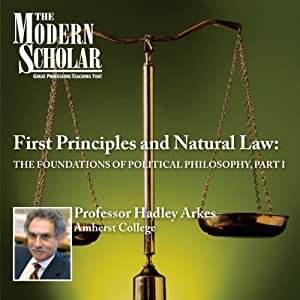 First Principles & Natural Law Lecture