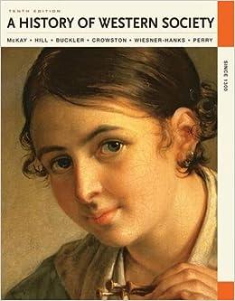 A History Of Western Society Since 1300 John P Mckay Bennett D