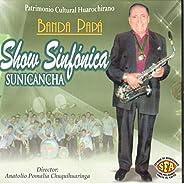 Show Sinfonica Sunicancha
