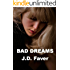 BAD DREAMS: The Edge of Texas (Romantic Thriller) (THE EDGE OF TEXAS Series Book 4)