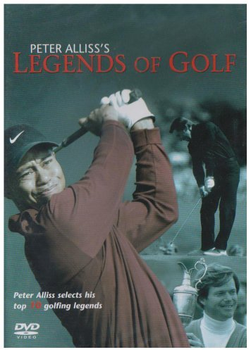 Legends of Golf - Peter Alliss selects his top ten golfing legends (Golfing Legend)