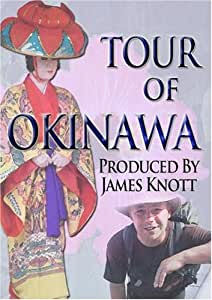 Tour of Okinawa