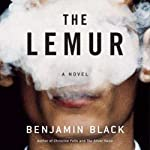 The Lemur | Benjamin Black