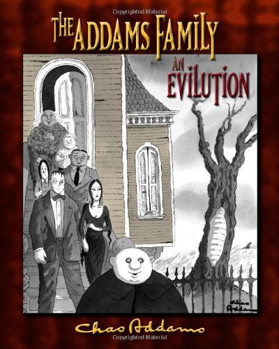The Addams Household: an Evilution