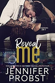Reveal Me (the STEELE BROTHERS series Book 5) by [Probst, Jennifer]