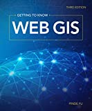 Getting to Know Web GIS: Third Edition