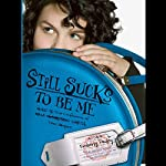 Still Sucks to Be Me: The All-true Confessions of Mina Smith, Teen Vampire | Kimberly Pauley