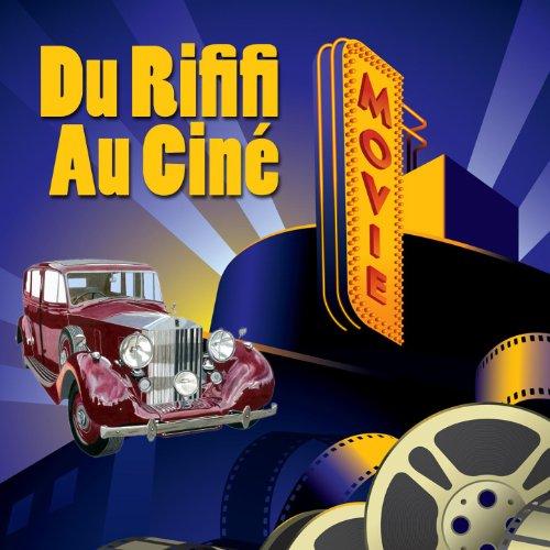 Du Rififi Au Ciné (Cine Digital Master)