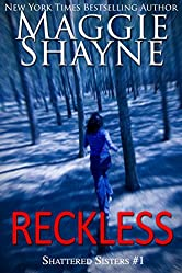 Reckless (Shattered Sisters Book 1)