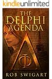 The Delphi Agenda: Lisa Emmer Historical Thriller #1 (The Lisa Emmer Series)