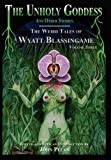 The Unholy Goddess and Other Stories, Wyatt Blassingame, 1605435880