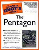 The Complete Idiot's Guide to the Pentagon (Complete Idiot's Guides)
