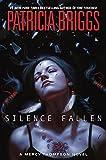 """Silence Fallen (A Mercy Thompson Novel)"" av Patricia Briggs"
