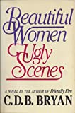 img - for Beautiful Women, Ugly Scenes book / textbook / text book