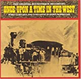 Once Upon A Time In The West: The Original Soundtrack Recording by RCA