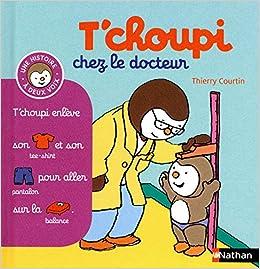 T Choupi Chez Le Docteur Tome 13 Des 2 Ans 13