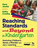 Reaching Standards and Beyond in Kindergarten 1st Edition