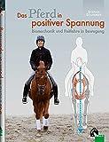 """Lehrbuch """"Das Pferd in positiver Spannung"""""""