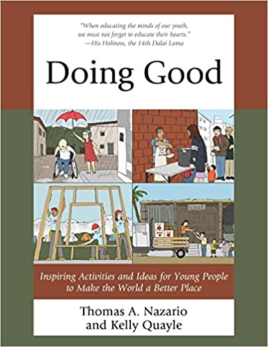 Doing Good: Inspiring Activities and Ideas for Young People to Make the World a Better Place Kindle Edition