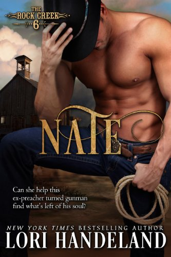 Lori Handeland - Nate (The Rock Creek Six Book 5)