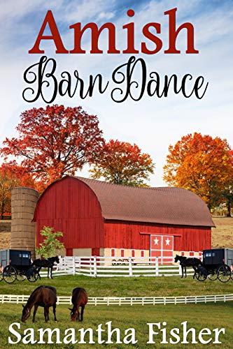 Amish Romance: Amish Barn Dance (Amish Homestead Book 3)
