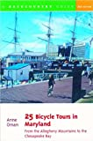 25 Bicycle Tours in Maryland, Anne Oman, 0881504955