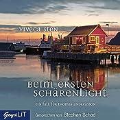 Beim ersten Schärenlicht (Ein Fall Für Thomas Andreasson 5) | Viveca Sten