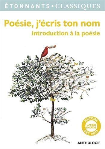 Poesie, j'ecris ton nom: Introduction a la poesie