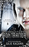 The Iron Traitor (The Iron Fey Book 9)