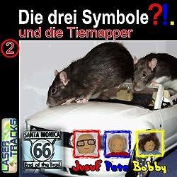 Die drei Symbole und die Tiernapper (Die drei Symbole 2)