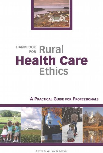 Handbook for Rural Health Care Ethics: A Practical Guide for Professionals