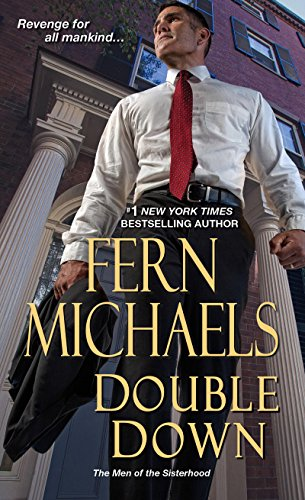 Double Down (The Men Of The Sisterhood) by [Michaels, Fern]