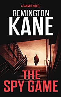 The Spy Game by Remington Kane ebook deal