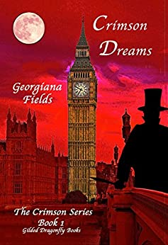 Crimson Dreams (The Crimson Series Book 1) by [Fields, Georgiana]
