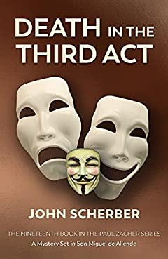 Death in the Third Act (Murder in Mexico Book 19)