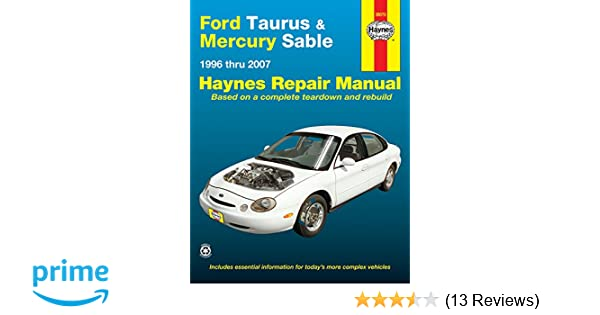 ford taurus mercury sable 1996 thru 2007 hayne s automotive rh amazon com 1999 Ford Taurus Cigar Fuse 1999 Ford Taurus SE Problems