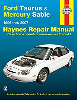 ford taurus mercury sable 1996 thru 2007 hayne s automotive rh amazon com 1999 Ford Taurus Manual Fuses 99 Ford Taurus Repair Manual