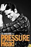 Pressure Head (The Plumber's Mate Book 1)
