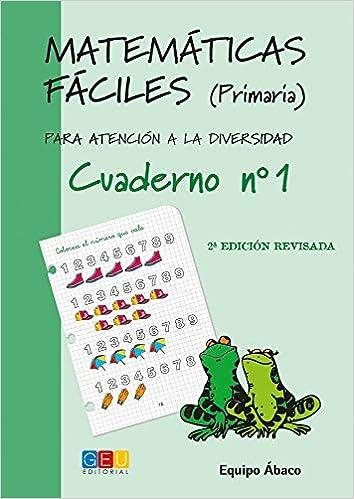 Matemáticas fáciles 1 / Editorial GEU / 1º Primaria / Mejora ...