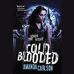 Cold Blooded: Jessica McClain | Amanda Carlson