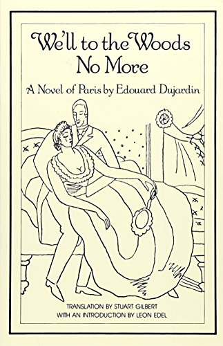 We'll to the Woods No More: Novel (New Directions Paperbook)