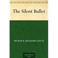 The Silent Bullet (English Edition)