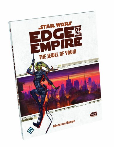 Star Wars: Edge of the Empire - The Jewel of Yavin from Fantasy Flight Games