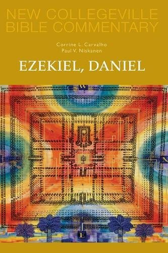 Ezekiel, Daniel: Volume 16 (New Collegeville Bible Commentary: Old - Outlets Collegeville