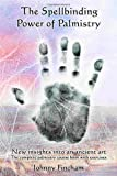 Book cover image for Spellbinding Power of Palmistry