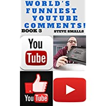 Memes: World's Funniest YouTube Comments! Book 3 (Memes, Jokes, Tumblr, YouTube, Facebook)