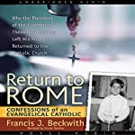 Return to Rome | Francis J. Beckwith